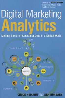Digital Marketing Analytics By Hemann, Chuck/ Burbary, Ken