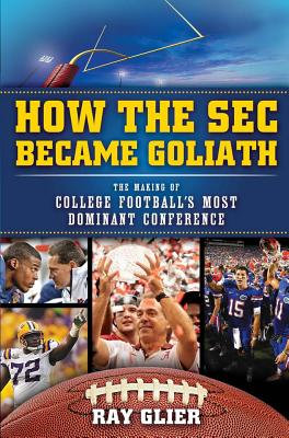 How the Sec Became Goliath By Glier, Ray/ Savage, Phil (FRW)